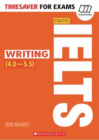 IELTS Starter: Writing (4 - 5.5)