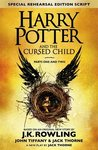 Harry Potter and the Cursed Child - Parts One and Two (Special Rehearsal Playscript)