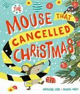 The Mouse That Cancelled Christmas