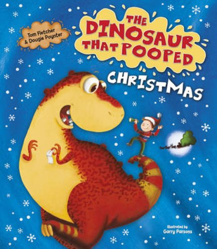 The Dinosaur That Pooped Christmas (Board Book)