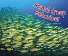 Life Science: Animal Group Behaviours