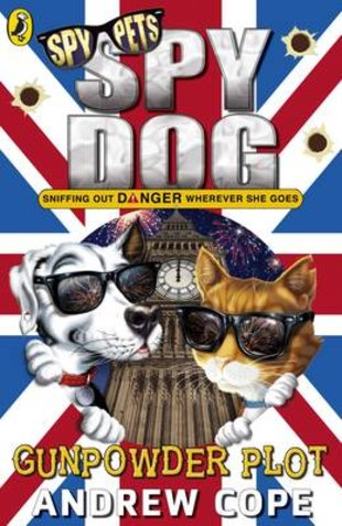 Spy Dog: Gunpowder Plot