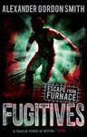 Escape from Furnace: Fugitives