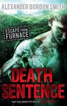 Escape from Furnace: Death Sentence