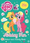 My Little Pony: Holiday Fun Sticker and Activity Book
