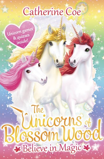 The Unicorns of Blossom Wood - Believe in Magic