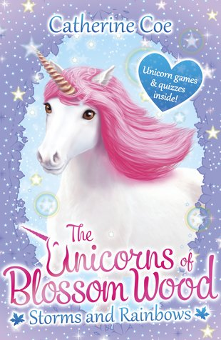 The Unicorns of Blossom Wood - Storms and Rainbows
