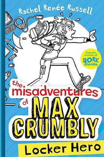 The Misadventures of Max Crumbly #1: Locker Hero - Scholastic Shop