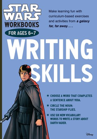 Star Wars Workbooks: Writing Skills (Ages 6-7)