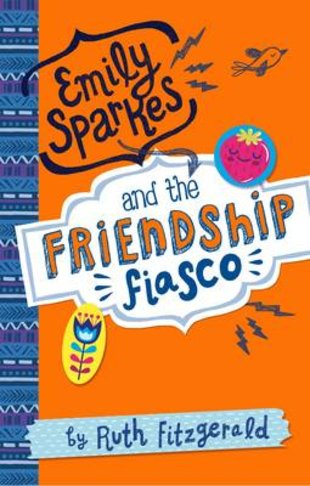 Emily Sparkes and the Friendship Fiasco x 30
