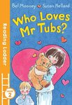 Who Loves Mr Tubs?