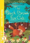 The Quick Brown Fox Cub