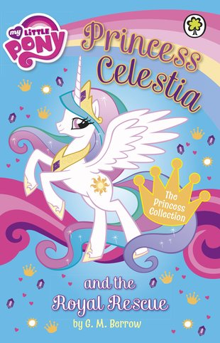 My Little Pony: Princess Celestia and the Royal Rescue