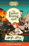 Hands On History: The Easter Rising 1916 - Molly's Diary