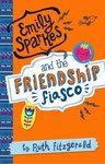 Emily Sparkes and the Friendship Fiasco