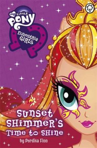 My Little Pony: Equestria Girls - Sunset Shimmer's Time to Shine