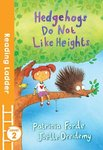 Hedgehogs Do Not Like Heights