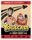 Yogscast: The Diggy Diggy Book (PB)