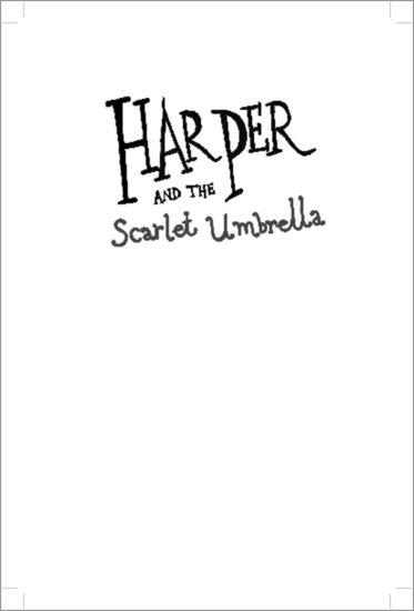 Harper and the Scarlet Umbrella Preview