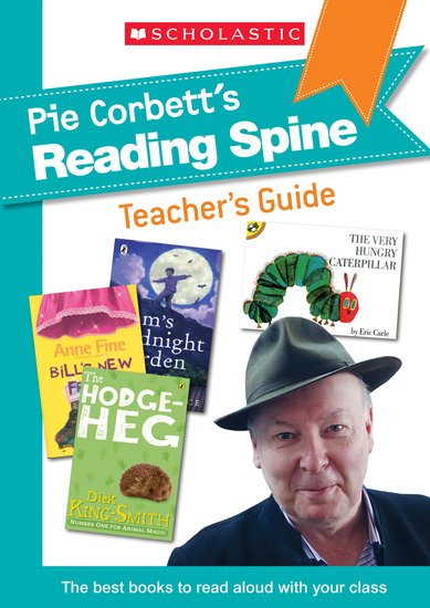 Pie Corbett's Reading Spine Teacher's Guide