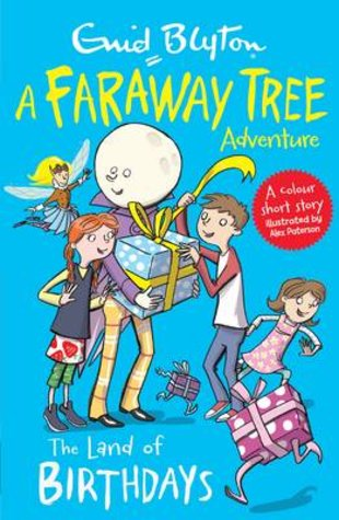 A Faraway Tree Adventure - The Land of Birthdays