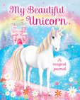 My Beautiful Unicorn: A Magical Journal