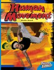 Human Movement (Non-fiction) Level 11