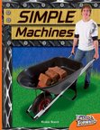 Simple Machines (Non-fiction) Level 16