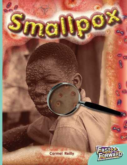 Small Pox (Non-fiction) Level 18