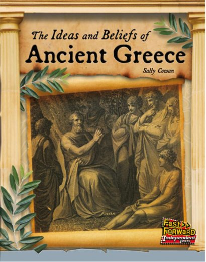 The Ideas and Beliefs of Ancient Greece (Non-fiction) Level 23