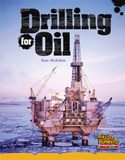 Drilling for Oil (Non-fiction) Level 22
