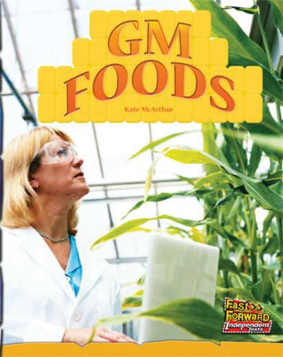 GM Foods (Non-fiction) Level 21