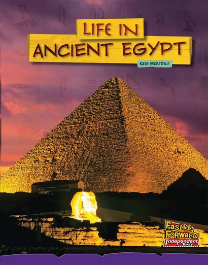Life in Ancient Egypt (Non-fiction) Level 20
