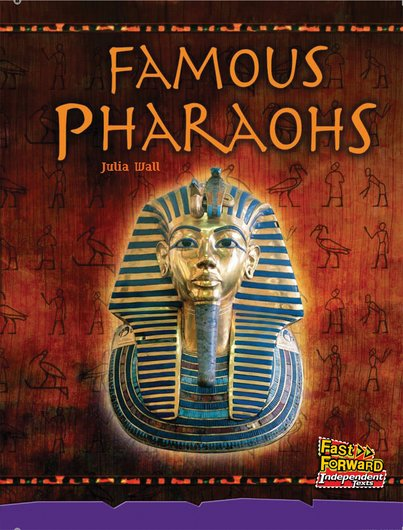 Famous Pharaohs (Non-fiction) Level 20