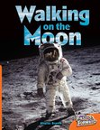 Walking on the Moon (Non-fiction) Level 15