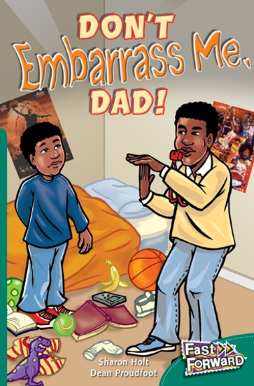 Don't Embarrass Me, Dad! (Fiction) Level 13