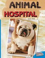 Fast Forward Blue: Animal Hospital (Non-fiction) Level 10