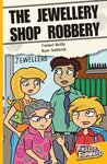 The Jewellery Store Robbery (Fiction) Level 8