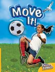 Move It! (Non-fiction) Level 6