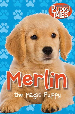Puppy Tales: Merlin the Magic Puppy