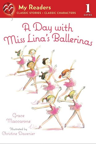 My Readers: A Day With Miss Lina's Ballerinas