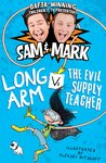 Long Arm vs the Evil Supply Teacher