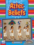 Aztec Beliefs (Non-fiction) Level 23