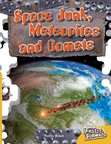 Space Junk, Meteorites and Comets (Non-fiction) Level 21