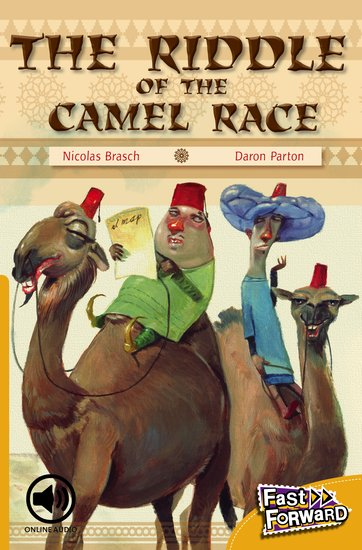 The Riddle of the Camel Race (Fiction) Level 21