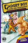 Gadget Boy and Kid Fantastic (Fiction) Level 20