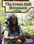 The Green Belt Movement (Non-fiction) Level 19