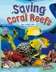 Saving Coral Reefs (Non-fiction) Level 17