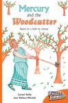 Mercury and the Woodcutter (Fiction) Level 16
