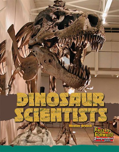 Dinosaur Scientists (Non-fiction) Level 13